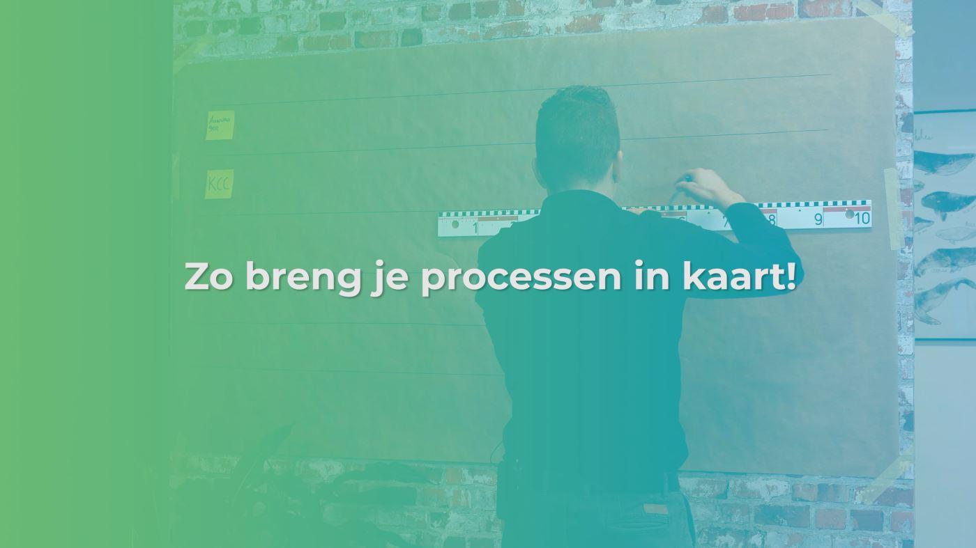Processen in kaart brengen